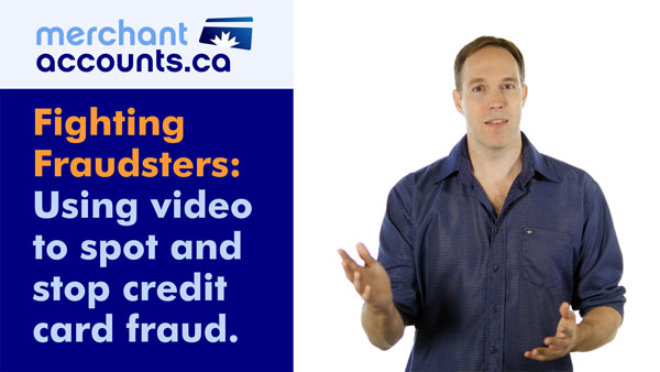 Using Video to Spot and Stop Credit Card Fraud