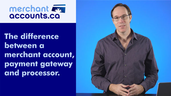 The difference between a merchant account, payment gateway and payment processor.