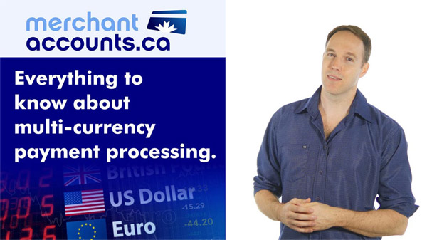 Everything to know about multi-currency processing