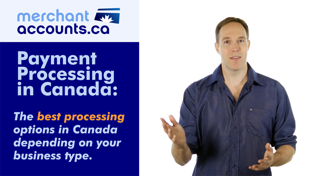 The best payment processing options in Canada depending on your business type
